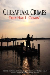 Chesapeake Crimes: They Had It Comin'